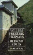 Ruisend gruis - Willem Frederik Hermans (ISBN 9789023461807)