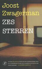 Zes sterren - Joost Zwagerman (ISBN 9789029506335)