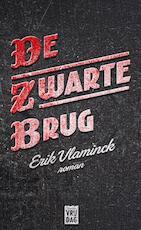 De zwarte brug - Erik Vlaminck (ISBN 9789460013638)
