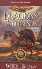 Dragons of a Fallen Sun - Margaret Weis, Tracy Hickman, Hickman Weis (ISBN 9780786918072)