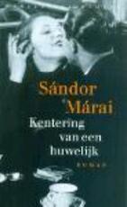 Kentering van een huwelijk - Sandor Marai (ISBN 9789028440388)