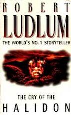 The cry of the Halidon - Robert Ludlum (ISBN 9780006496793)