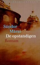 De opstandigen - Sándor Márai (ISBN 9789028442238)