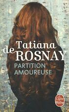 Partition amoureuse - Tatiana de Rosnay (ISBN 9782253066101)