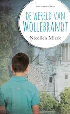 De wereld van Wollebrandt - Nicolien Mizee (ISBN 9789492037428)