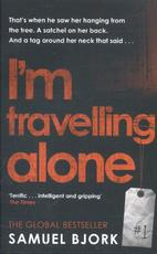 I'm Travelling Alone - Samuel Bjork (ISBN 9780552173360)