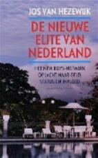 De nieuwe elite van Nederland - Jos van Hezewijk (ISBN 9789050186216)
