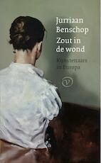 Zout in de wond - Jurriaan Benschop (ISBN 9789028261433)