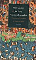 Versteende wouden - W. Kusters, J. Perry (ISBN 9789021472652)