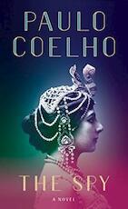 The Spy - Paulo Coelho (ISBN 9781786330550)