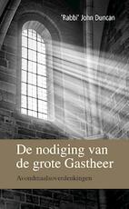 De nodiging van de grote Gastheer - Rabbi John Duncan (ISBN 9789402901061)