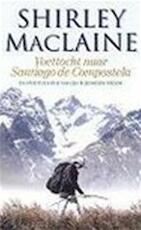 Voettocht naar Santiago de Compostela - Shirley. Maclaine (ISBN 9789022528303)