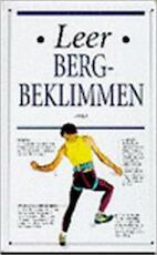 Leer bergbeklimmen - Kevin Walker, M. Vroege, Studio Imago (ISBN 9789021594316)