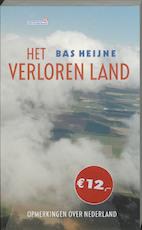 Het verloren land - Bas Heijne (ISBN 9789044604153)