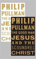 The Good Man Jesus and the Scoundrel Christ - Philip Pullman (ISBN 9781847678263)