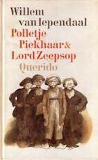 Polletje Piekhaar & [en] Lord Zeepsop - Willem van Iependaal (ISBN 9789021410593)