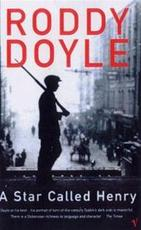 A star called Henry - Roddy Doyle (ISBN 9780099284482)