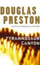 Tyrannosaur Canyon - Douglas Preston (ISBN 9780330448642)