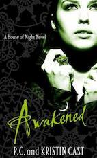 House of Night 08. Awakened - P. C. Cast (ISBN 9781905654857)