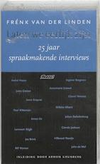 Laten We Eerlijk Zijn - Frénk Van Der Linden, Amp, Arnon [voorwoord] Grunberg (ISBN 9789020402483)