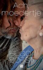 Ach, moedertje - Hugo Borst (ISBN 9789048838387)