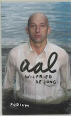 Aal - Wilfried De Jong (ISBN 9789057593338)