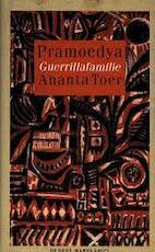Guerrillafamilie - Pramoedya Ananta Toer, Cara Ella Bouwman (ISBN 9789070610937)
