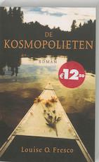 De kosmopolieten - Louise O. Fresco (ISBN 9789044600889)