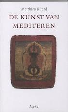 De kunst van mediteren - Matthieu Ricard (ISBN 9789056702151)