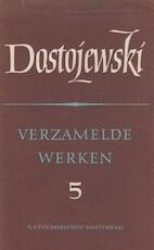 Verzamelde werken deel 5 - F.M. Dostojewski
