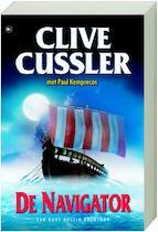De navigator - Clive Cussler, Paul Kemprecos (ISBN 9789044322682)