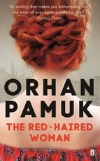 The Red-Haired Woman - Orhan Pamuk (ISBN 9780571330324)