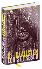 De idealisten - Louise O. Fresco (ISBN 9789044634969)
