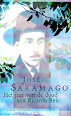 Het jaar van de dood van Ricardo Reis - José Saramago (ISBN 9789029092661)