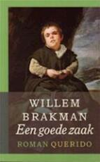 Een goede zaak - Willem Brakman (ISBN 9789021454115)