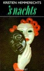 'S Nachts - Kristien Hemmerechts (ISBN 9789052400235)