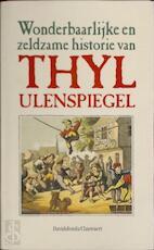 Wonderbaarlijke en zeldzame historie van Thyl Ulenspiegel - Unknown (ISBN 9789063063498)
