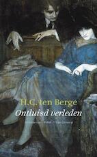 Ontluisd verleden - H.C.ten Berge (ISBN 9789025303273)