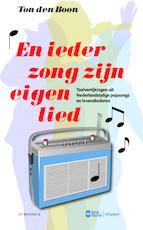 En ieder zong zijn eigen lied - Ton den Boon (ISBN 9789077767788)