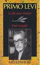 Is dit een mens? / Het respijt - Primo Levi (ISBN 9789029025744)