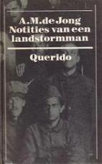 Notities van een landstormman cpl - Jong (ISBN 9789021410722)