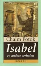 Isabel en andere verhalen - Chaim Potok (ISBN 9789055014057)