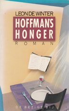 Hoffman's honger - Leon de Winter (ISBN 9789023431251)