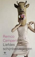 Liefdes schijnbewegingen - Remco Campert (ISBN 9789023425861)