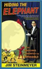 Hiding the Elephant - Jim Steinmeyer (ISBN 9780434013258)