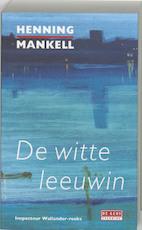 De witte leeuwin - Henning Mankell (ISBN 9789044505146)