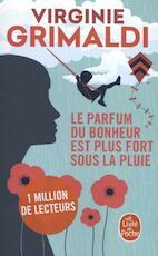 Le parfum du bonheur est plus fort sous la pluie - Virginie Grimaldi (ISBN 9782253088110)