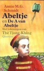 Abeltje en De A van Abeltje - Annie M.G. Schmidt (ISBN 9789045100418)