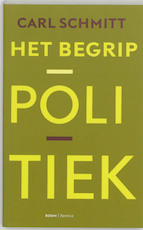 Het begrip politiek - Carl Schmitt (ISBN 9789053527252)