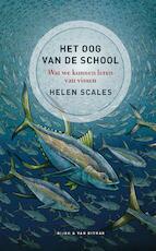 Het oog van de school - Helen Scales (ISBN 9789038805382)